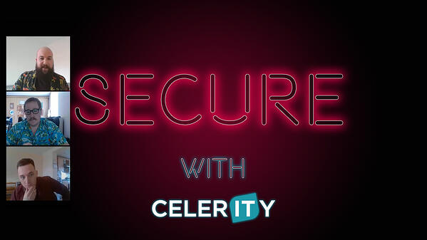 Secure with Celerity graphic - 15.05.20