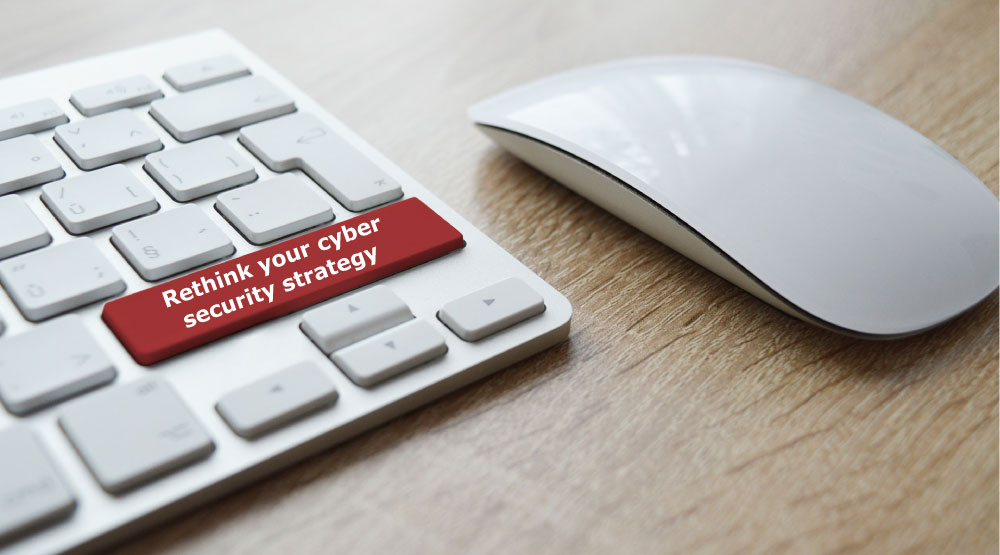 rethink-cyber-security-strategy